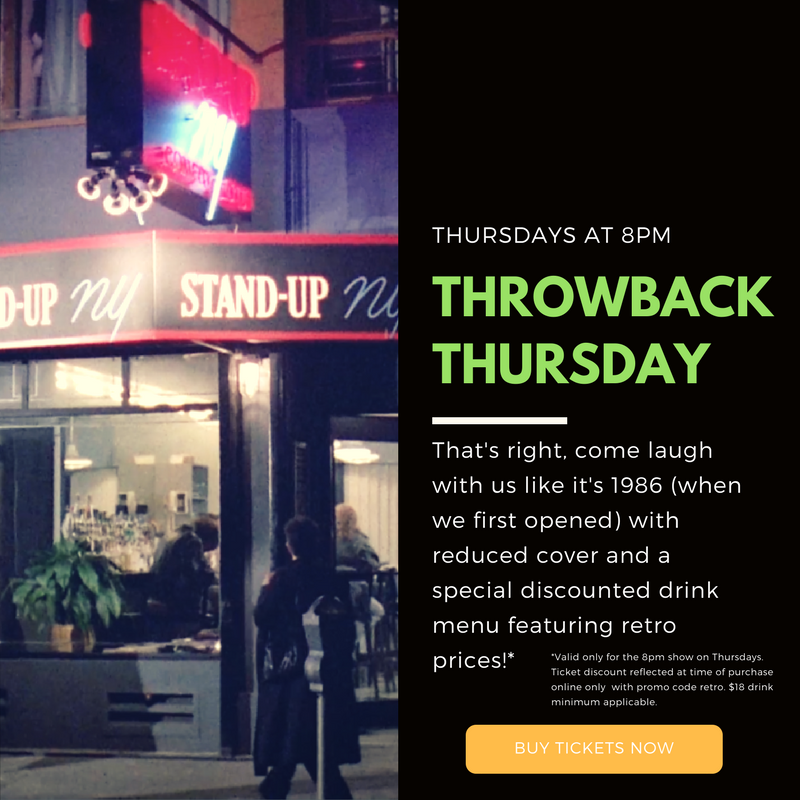 Throwback [Prices] Thursday, TBT, at Stand Up NY Comedy Club - Retro